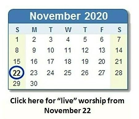 "Link to ""live"" worship - Nov 22"